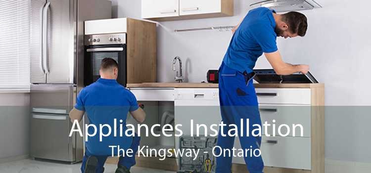 Appliances Installation The Kingsway - Ontario