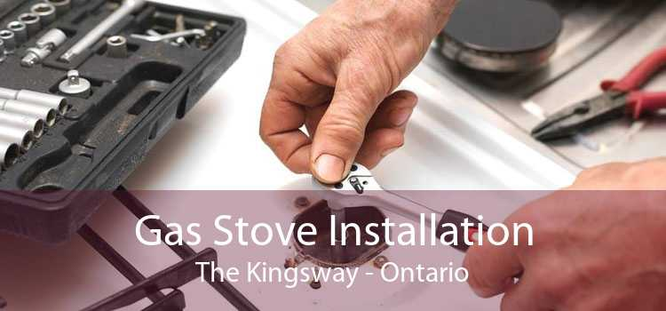Gas Stove Installation The Kingsway - Ontario