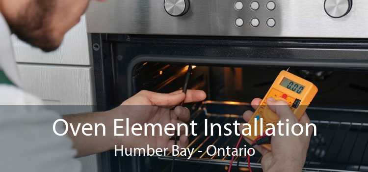 Oven Element Installation Humber Bay - Ontario