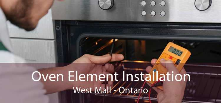 Oven Element Installation West Mall - Ontario