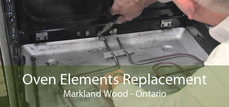 Oven Elements Replacement Markland Wood - Ontario