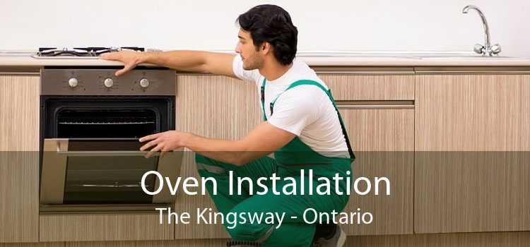 Oven Installation The Kingsway - Ontario