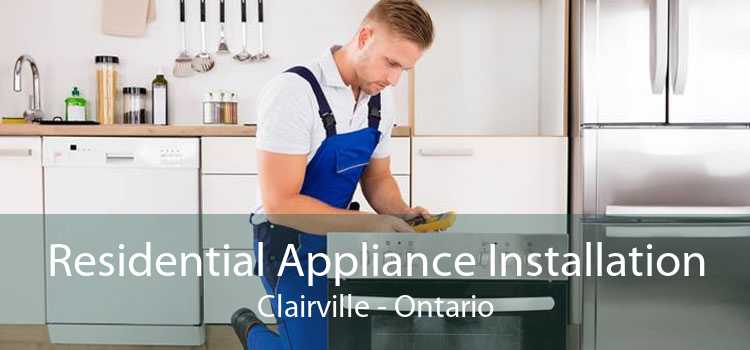 Residential Appliance Installation Clairville - Ontario